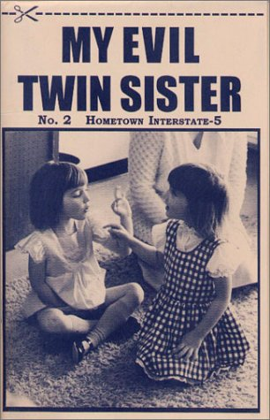9780971297265: My Evil Twin Sister No. 2