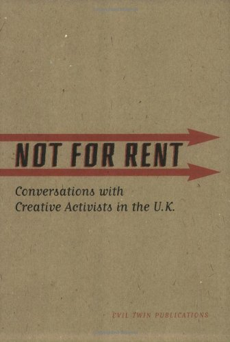 9780971297296: Not For Rent: Conversations with Creative Activists in the U.K.