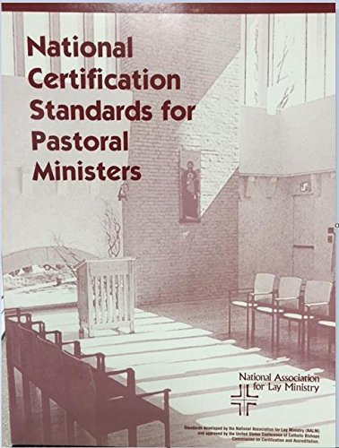 9780971297562: National certification standards for lay ecclesial ministers serving as parish catechetical leaders, youth ministry leaders, pastoral associates, parish life coordinators
