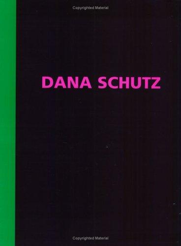 9780971298514: Dana Schutz