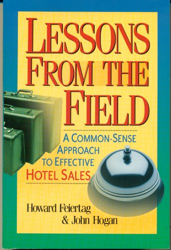 9780971301900: Lessons From the Field: A Common-Sense