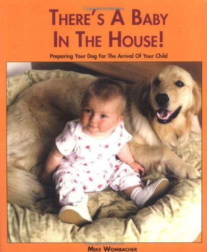 Theres a Baby in the House: Mike Wombacher