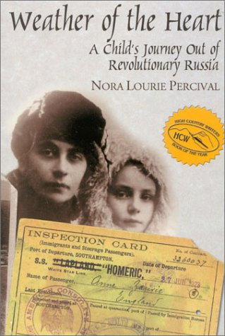 9780971304598: Weather of the Heart: A Child's Journey Out of Revolutionary Russia