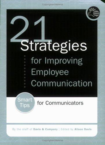 9780971306189: 21 Strategies for Improving Employee Communication