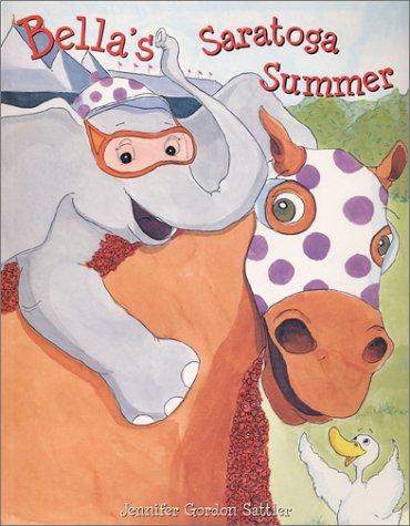 9780971306936: Bella's Saratoga Summer