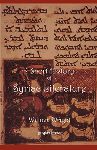 9780971309753: Short History of Syriac Literature (Gorgias Reprint)