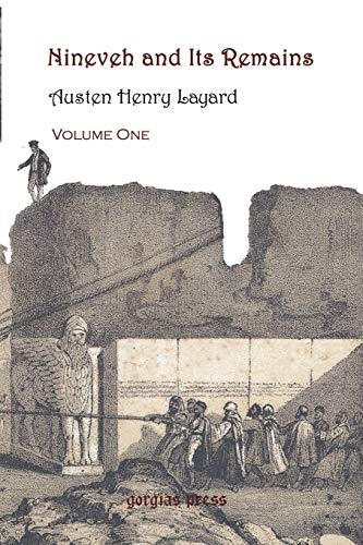 9780971309777: Nineveh and Its Remains, Volume 1: v. 1 (Gorgias Reprint)