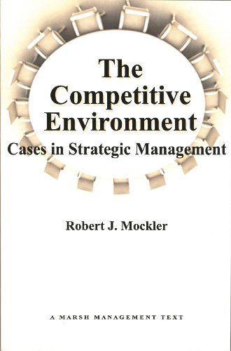 9780971313002: The Competitive Environment: Cases in Strategic Management