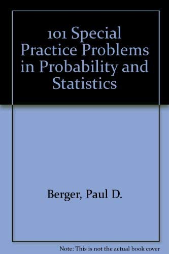 9780971313019: 101 Special Practice Problems in Probability and Statistics