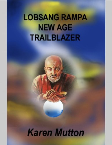 9780971316607: Lobsang Rampa : New Age Trailblazer