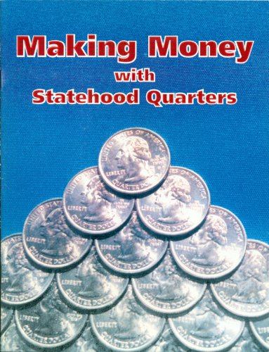 9780971319301: Making Money with Statehood Quarters