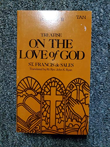 9780971319943: Treatise On The Love Of God Vol. 2, St. Francis de Sales