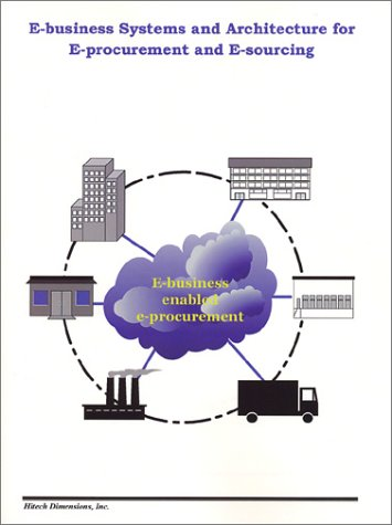 9780971320406: E-business Systems and Architecture for E-procurement and E-sourcing