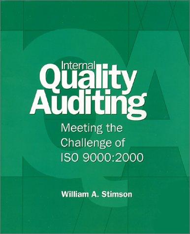 Internal Quality Auditing: William A. Stimson