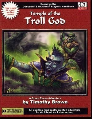 Temple of the Troll God (A Green Races Adventure) (d20)