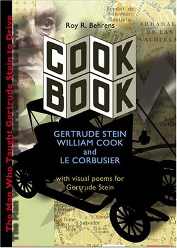 9780971324411: Cook Book: Gertrude Stein, William Cook and Le Corbusier