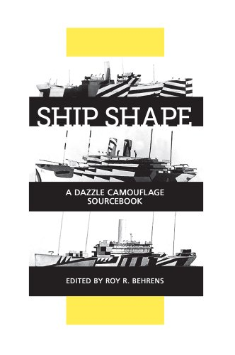 9780971324473: Ship Shape, a Dazzle Camouflage Sourcebook: An Anthology of Writings About Ship Camouflage During World War I