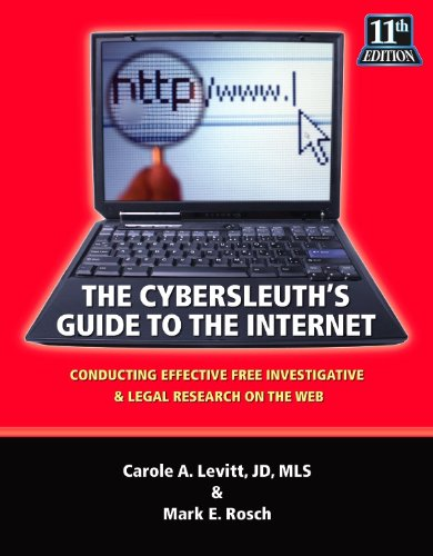 9780971325753: The Cybersleuth's Guide to the Internet: Conducting Effective Free Investigative & Legal Research on the Web