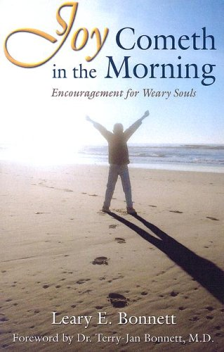 9780971327719: Joy Cometh in the Morning: Encouragement for Weary Souls