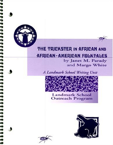 9780971329713: The Trickster in African and African-American Folktales, Student Edition