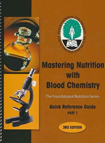 Mastering Nutrition with Blood Chemistry (Quick Reference: The International Foundation