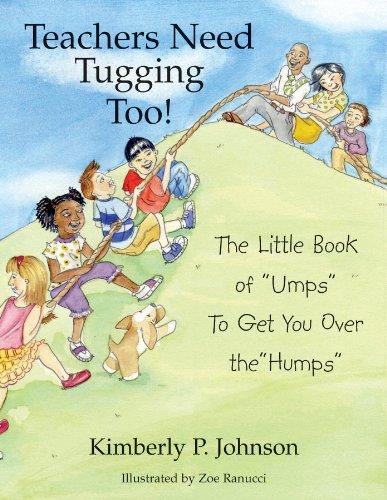 9780971333420: Teachers Need Tugging Too!