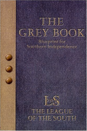9780971335103: The Grey Book: Blueprint for Southern Independence