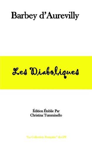 9780971336377: Les Diaboliques (La Collection Francaise de CPI) (French Edition)