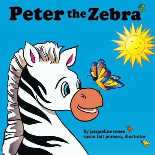 9780971337152: Peter the Zebra