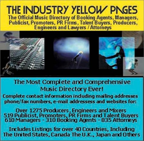 9780971339866: The Industry Yellow Pages: The Official Music Directory of Booking Agents, Managers, Producers, Engineers, Publicist, Promoters, PR Firms, Talent Buyers, ... & Lawyers (On CD-ROM. PC & Mac compatible)