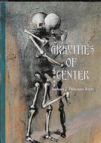Gravities of Center: Reyes, Barbara J. Pulmano