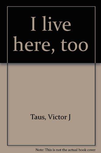 9780971345102: Title: I live here too