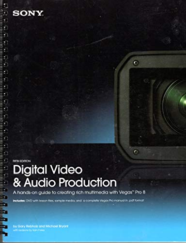 9780971345805: Digital Video & Audio Production: A Guide to multimedia with Vagas 7