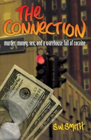 9780971347250: The Connection: Murder, Money, Sex And A Warehouse Full of Cocaine