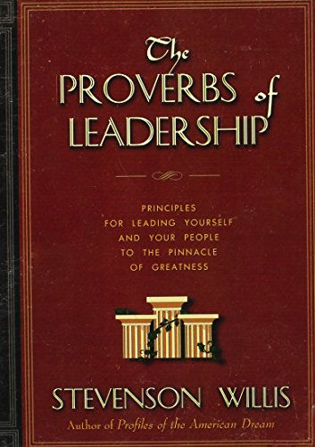 The Proverbs of Leadership - Signed By Author