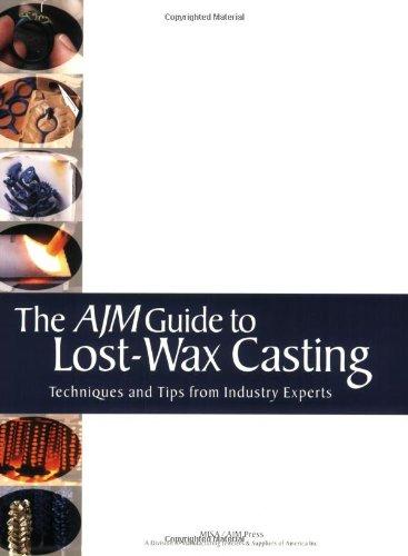 The AJM Guide to Lost-Wax Casting: Contributors of AJM Magazine