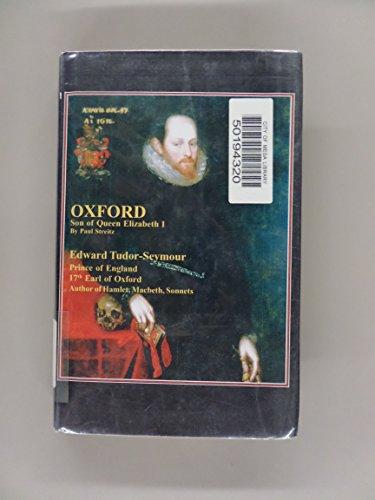 9780971349810: Oxford: Son of Queen Elizabeth I