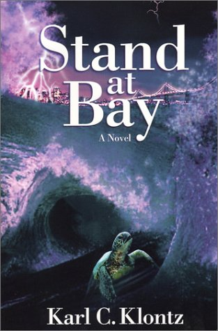 Stand at Bay: Klontz, Karl C.