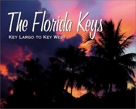 9780971353114: The Florida Keys: Key Largo to Key West