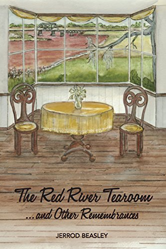 The Red River Tea Room.and Other Remembrances: Jerrod Beasley