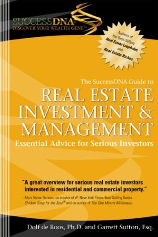 9780971354937: The SuccessDNA Guide to Real Estate Investment & Management: Essential Advice for Serious Investors