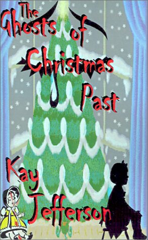 9780971355347: The Ghosts of Christmas Past