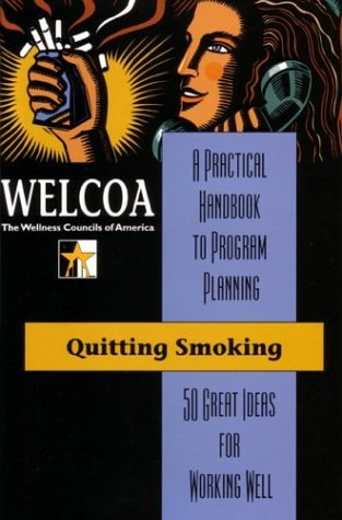 9780971356337: Quitting Smoking: 50 Great Ideas for Working Well