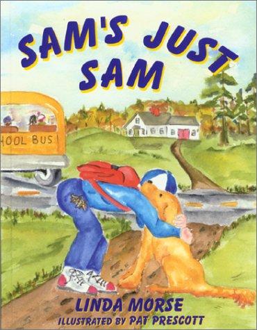 9780971356702: Sams Just Sam