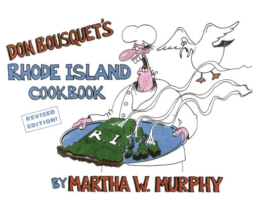 9780971358430: Don Bousquet's Rhode Island Cookbook: Revised Edition
