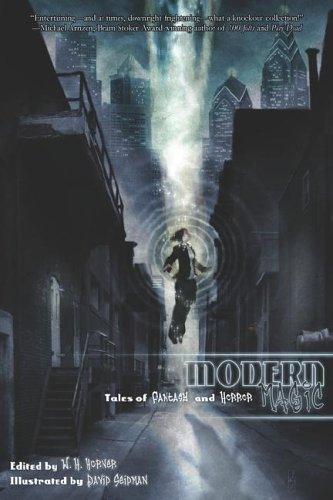 9780971360846: Modern Magic: Tales of Fantasy and Horror