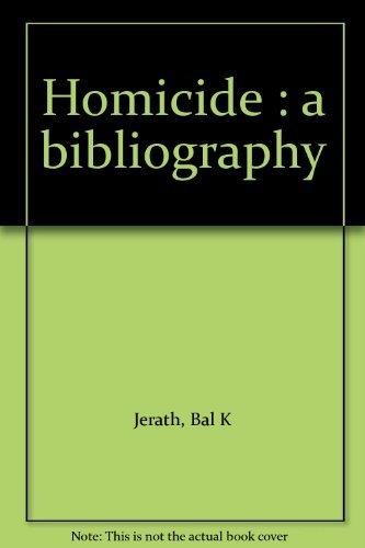 9780971363304: Homicide : a bibliography