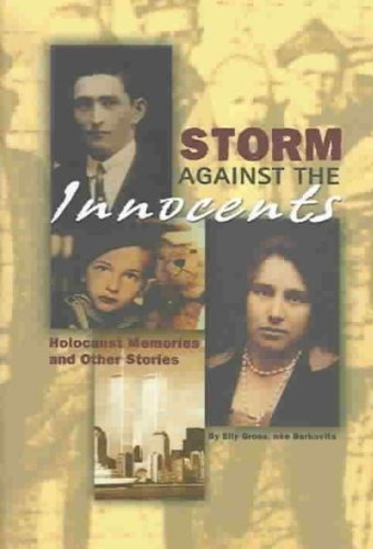Storm Against the Innocents: Holocaust Memories and other Stories (Inscribed): Gross, Elly
