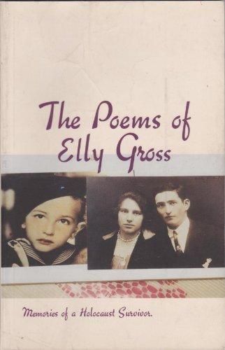 9780971363946: Poems of Elly Gross: Memories of a Holocaust Survivor
