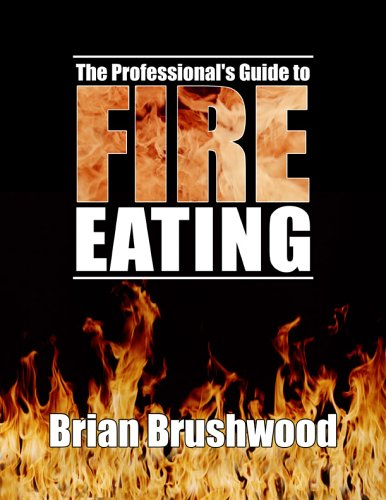 9780971364608: The Professional's Guide to Fire Eating